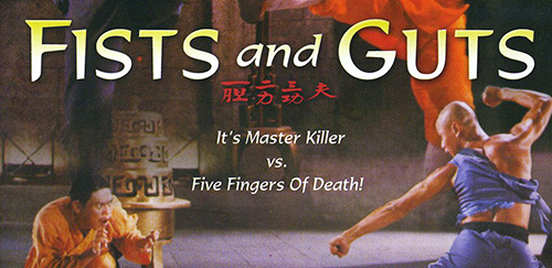 fists and guts kung fu movie master killer fiver fingers of death