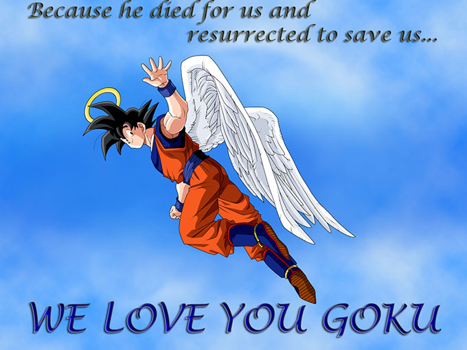 we love you goku dragon ball z  gokuism