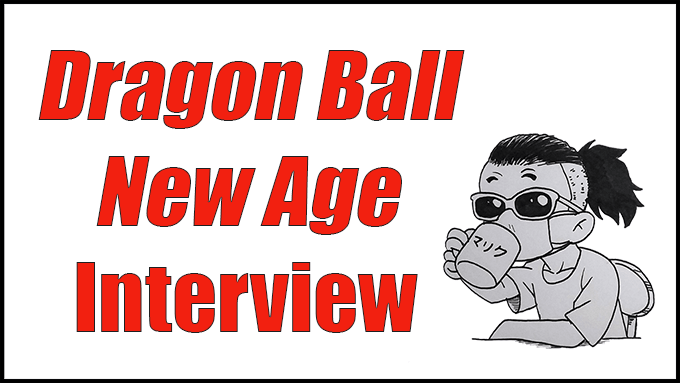 dragon ball new age interview